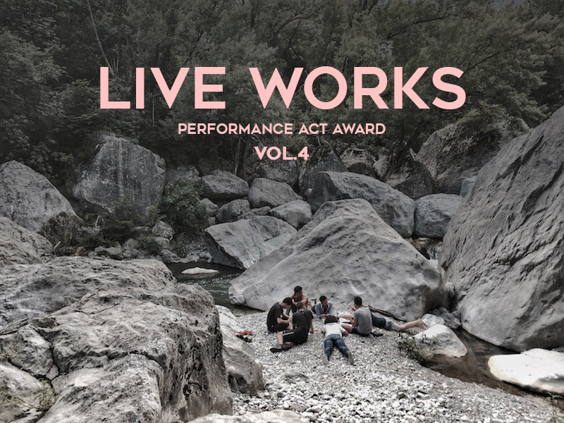 OPER CALL > 4° edizione di LIVE WORKS Performance Act Award