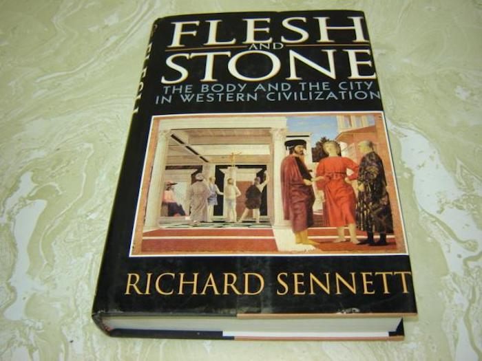 Richard Sennett, Flesh and Stone: The Body and the City in Western Civilization, W W Norton & Co Inc, 1994