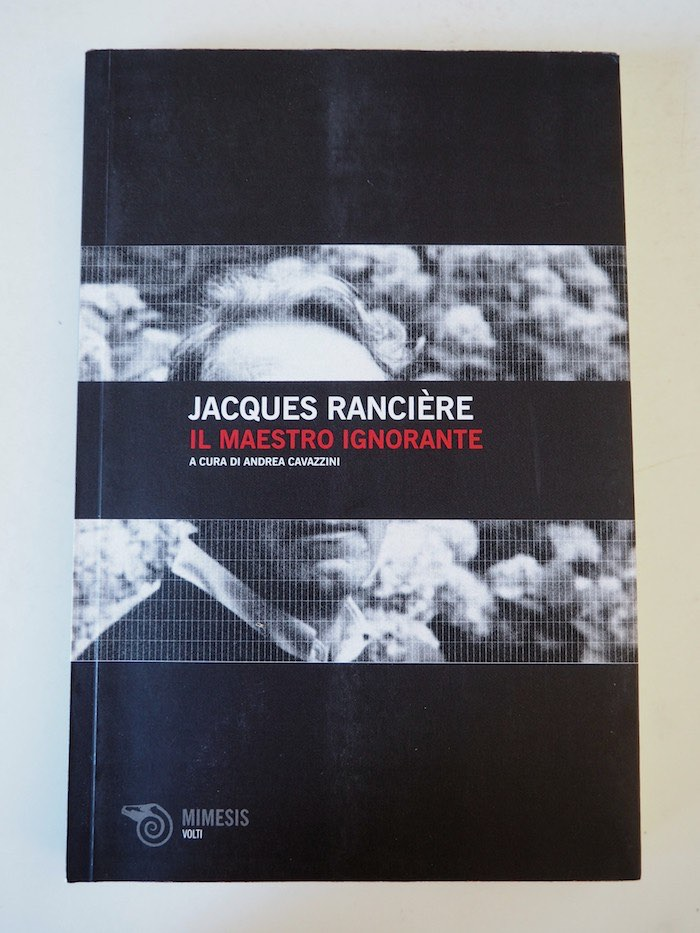 Il maestro ignorante, Jacques Rancière
