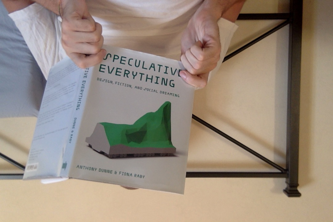 Speculative Everything di Anthony Dunne e Fiona Raby