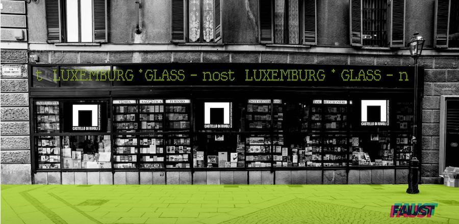 GLASS-NOST - social reality digital club | Castello di Rivoli & Libreria Luxemburg